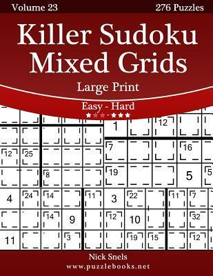 Killer Sudoku Mixed Grids Large Print - Easy to Hard