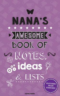 Nana's Awesome Book of Notes, Ideas & Lists