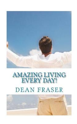 Amazing Living Every Day