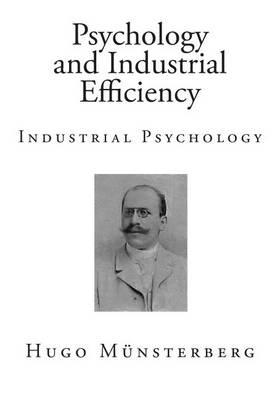 Psychology and Industrial Efficiency  Industrial Psychology