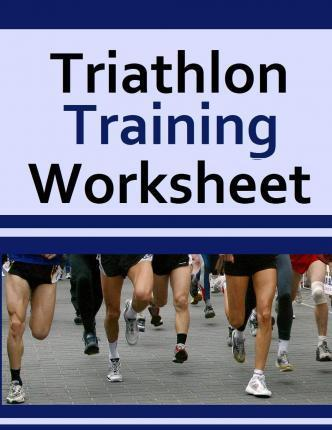 Triathlon Training Worksheet – Frances P Robinson