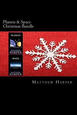 Planets & Space Christmas Bundle  Two Fascinating Books Combined Together Containing Facts, Trivia, Images & Memory Recall Quiz Suitable for Adults & Children