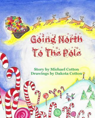Going North To The Pole