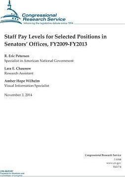 Staff Pay Levels for Selected Positions in Senators' Offices, Fy2009-Fy2013