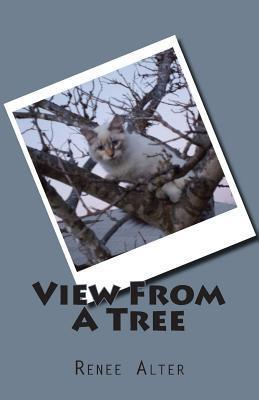 View from a Tree: Full Color