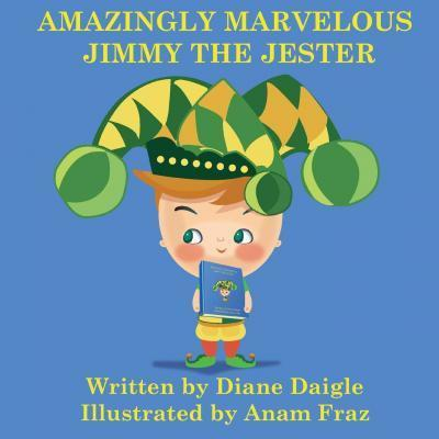 Amazingly Marvelous Jimmy the Jester