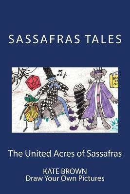 The United Acres of Sassafras