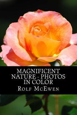 Magnificent Nature - Photos in Color