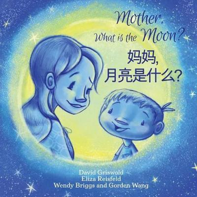 Mother, What Is the Moon?