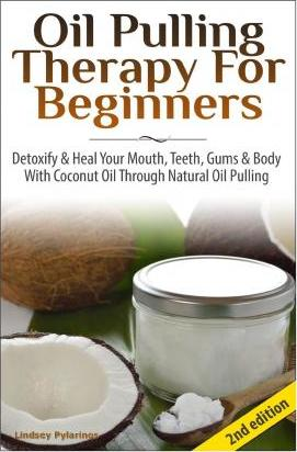 Oil Pulling Therapy for Beginners
