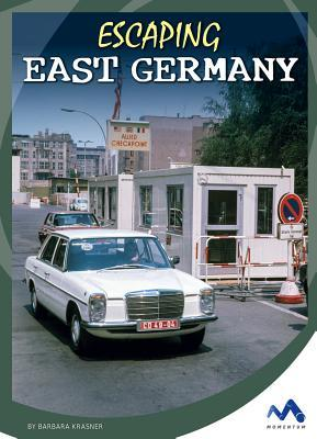 Escaping East Germany