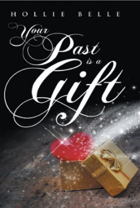 Your Past Is a Gift