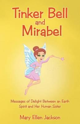 Tinker Bell and Mirabel