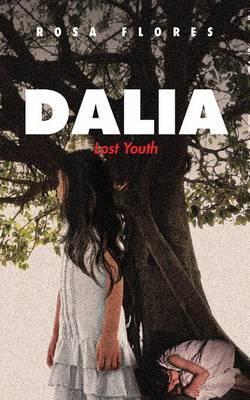 Dalia  Lost Youth