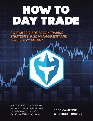 Free How To Day Trade A Detailed Guide To Day Trading Strategies