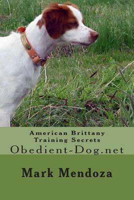 American Brittany Training Secrets: Obedient-Dog.Net