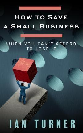 How to Save a Small Business