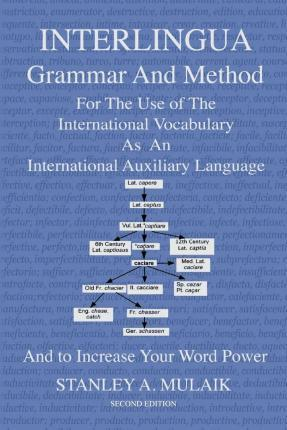 Interlingua Grammar and Method Second Edition