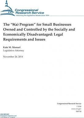 The 8(a) Program for Small Businesses Owned and Controlled by the Socially and Economically Disadvantaged