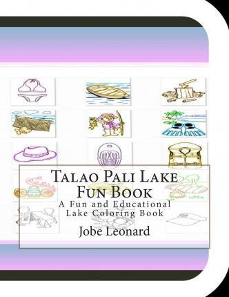 Talao Pali Lake Fun Book  A Fun and Educational Lake Coloring Book