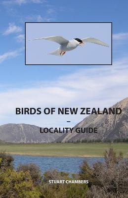 Birds of New Zealand - Locality Guide: Where to Find Birds in New Zealand