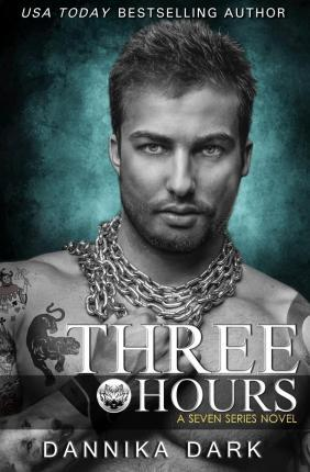 Three Hours (Seven Series Book 5)