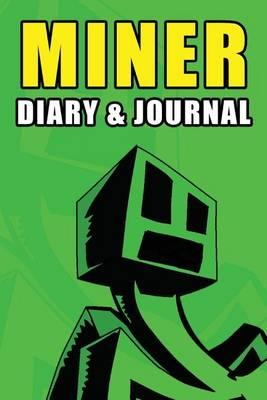 Miner Diary & Journal  Mob Edition