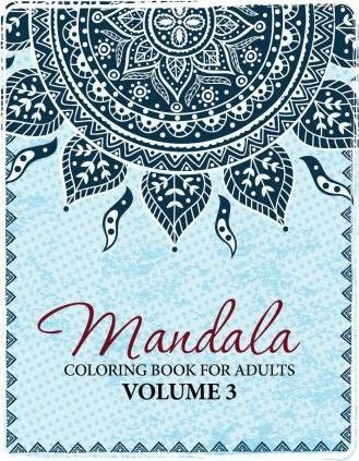 Mandala Coloring Book For Adults Volume 3