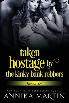 Taken Hostage by the Kinky Bank Robbers
