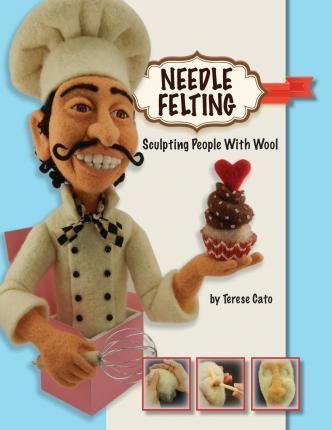 Needle Felting : Sculpting People with Wool