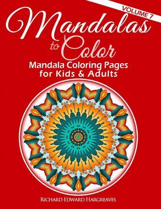 Mandalas To Color Mandala Coloring Pages For Kids Adults