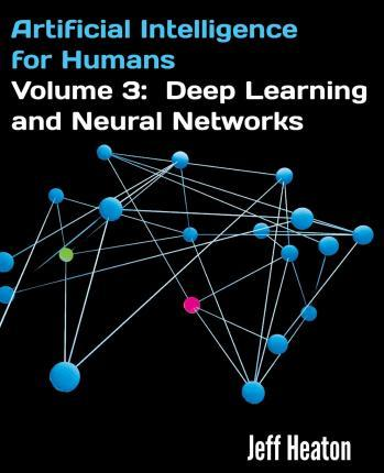Artificial Intelligence for Humans, Volume 3