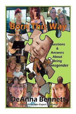 Born This Way  Questions and Answers About Being Transgender