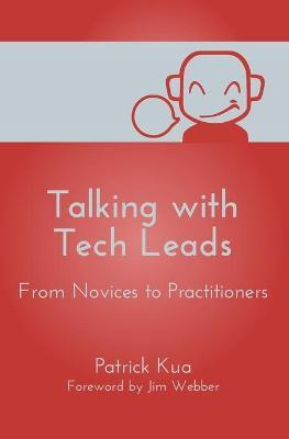 Talking with Tech Leads : From Novices to Practitioners
