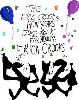 Astrosadventuresbookclub.com The Eric Crooks New Year's Joke Book for Adults ! Image