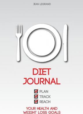 Diet Journal  Plan, Track, and Reach Health and Weight Loss Goals