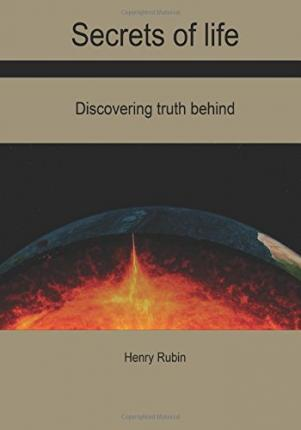 Secrets of Life  Discovering Truth Behind