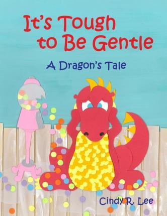 It's Tough to Be Gentle Cover Image