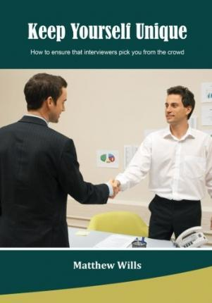 Keep Yourself Unique  How to Ensure That Interviewers Pick You from the Crowd