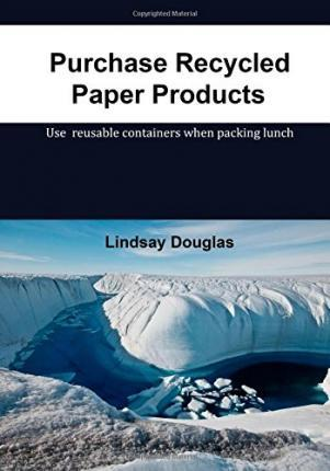 Purchase Recycled Paper Products