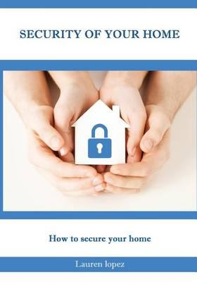 Astrosadventuresbookclub.com Security of Your Home : How to Secure Your Home Image