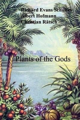 Plants of the Gods