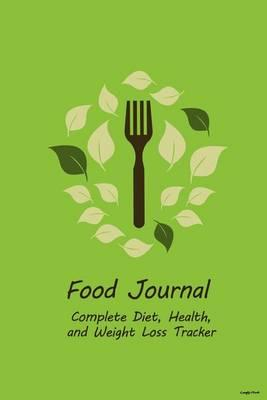 Food Journal  Complete Diet, Health, and Weight Loss Tracker - Leafy Fork