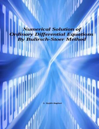 numerical solution of ordinary differential equations by bulirsch rh bookdepository com