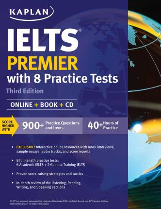 IELTS Premier with 8 Practice Tests : Kaplan Test Prep