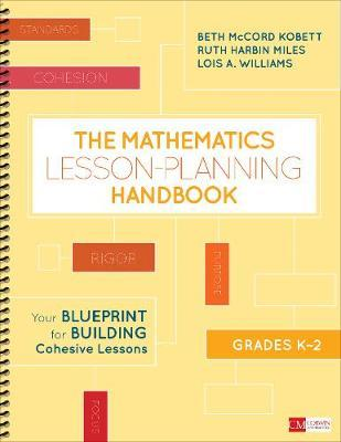 The mathematics lesson planning handbook grades k 2 ruth harbin the mathematics lesson planning handbook grades k 2 your blueprint for building cohesive lessons malvernweather Image collections
