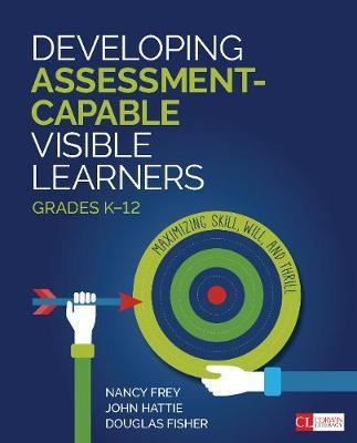 Developing Assessment-Capable Visible Learners, Grades K-12 Cover Image