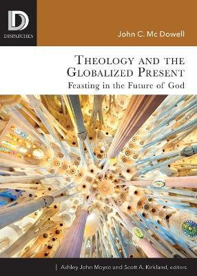 Theology and the Globalized Present