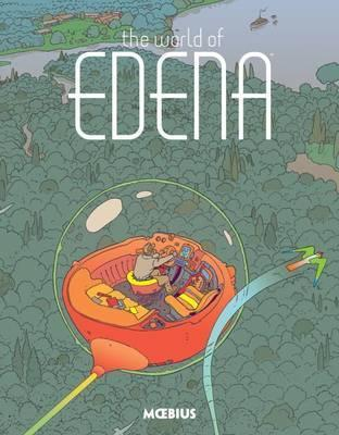 Moebius Library: The World Of Edena Cover Image