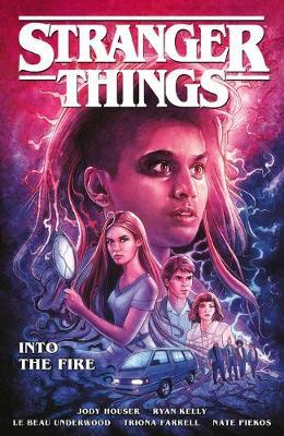 Stranger Things Into The Fire Graphic Novel Jody Houser 9781506713083